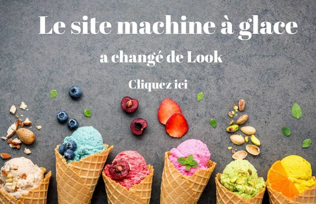 le site des machine a glace a chnager de look
